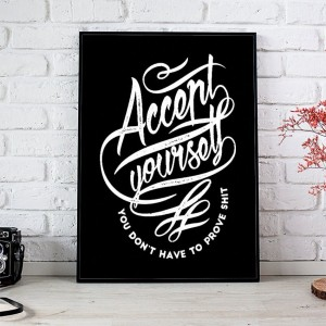 Plakat Accept Yourself ...