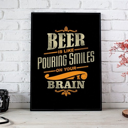 Plakat Beer Is Like Pouring Smiles